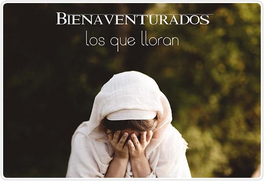 Bienaventurados los que lloran, porque ellos recibirán consolación